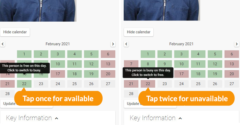 Tap a date once for available and twice for unavailable.