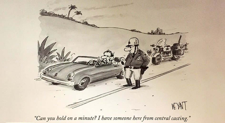 Cartoon depicting the phrase straight out of central casting
