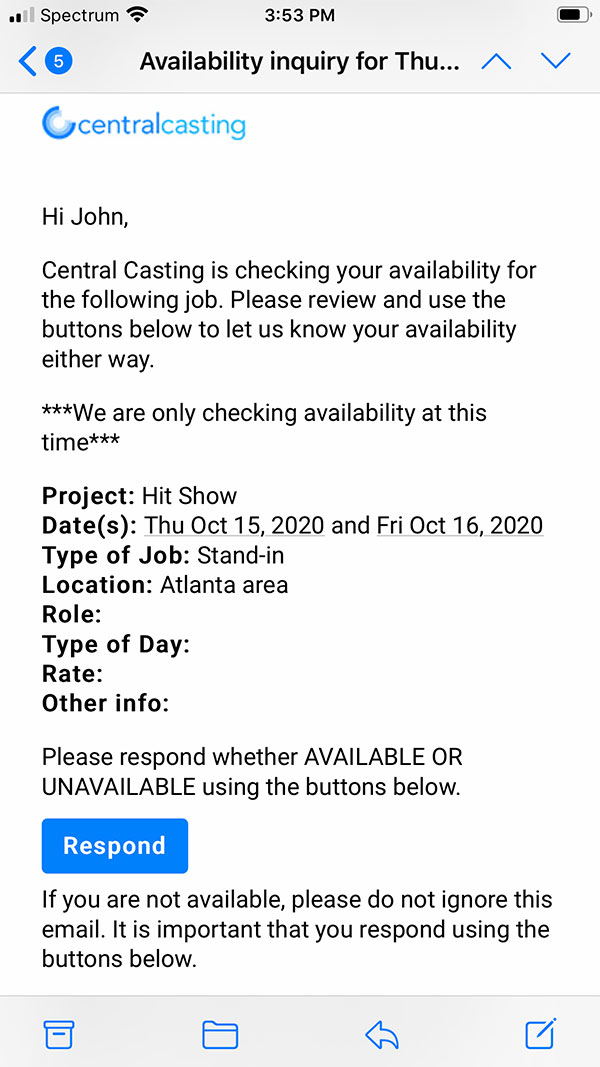 Emails from Central Casting will include your name, a message from the casting director, and a link to our online self-service system.